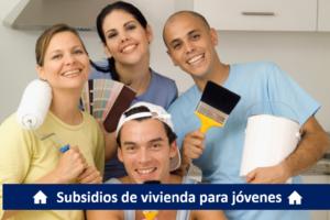 Subsidios para jovenes vivienda